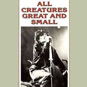 All Creatures Great & Small LP 10/04/85 - Click Here For Bigger Scan