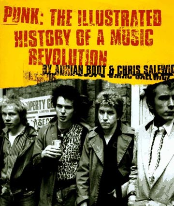 Punk An Illustrated History Of A Music Revolution - Click Here For Extract