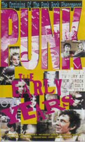Punk - The Early Years DVD - Click On Cover For Stills