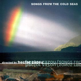 Songs From The Cold Sea (Hector Zazou) Front Cover - Click Here For Bigger Scan