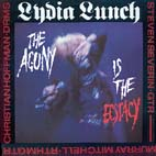 "The Agony Is The Ecstasy (Lydia Lunch) 12"" Single - Click Here For Bigger Scan"