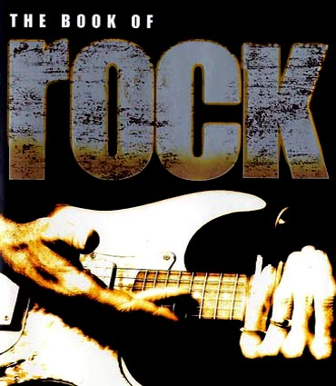 The Book Of Rock - Click Here For Extract