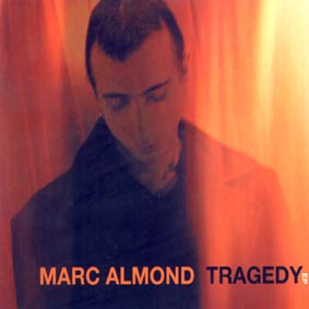 Tragedy EP (Marc Almond) - Click Here For Stills